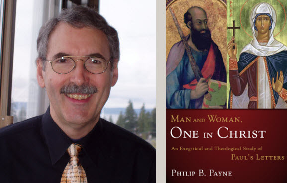 Philip B. Payne, and the cover of his latest book, Man and Woman, One in Christ